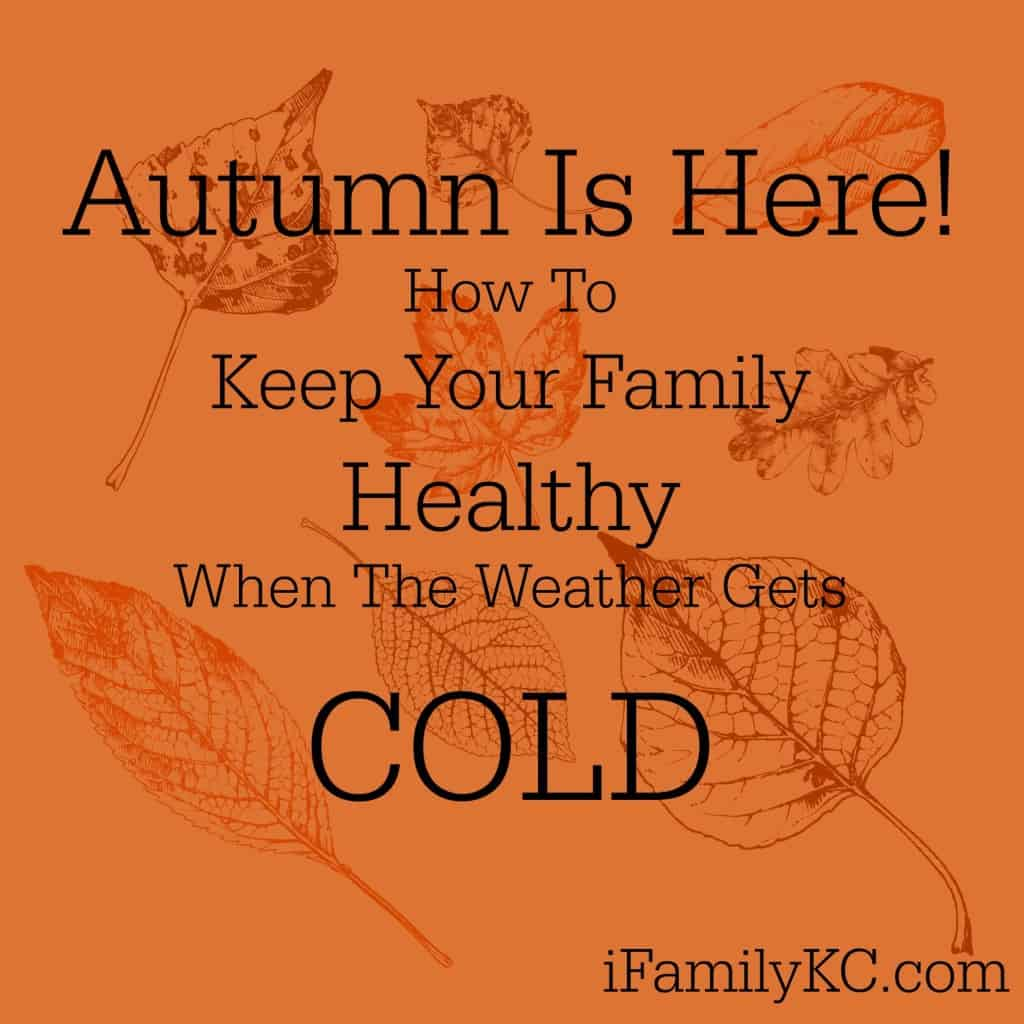 Keep Your Family Healthy This Autumn