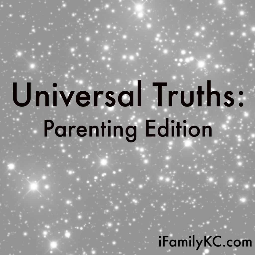 Universal Truths: Parenting Edition