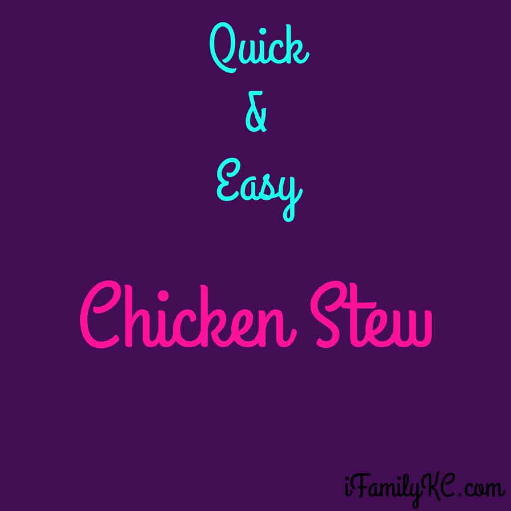 Quick And Easy Chicken Stew