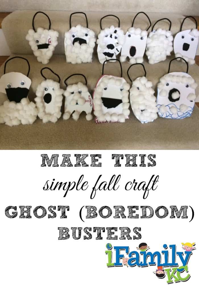 Make This Simple Fall Craft: Ghost (Boredom) Busters!