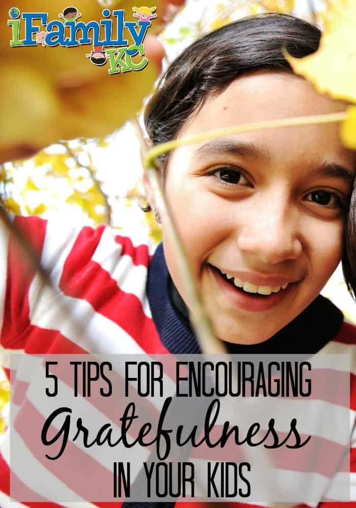5 Tips for Encouraging Gratefulness in Kids