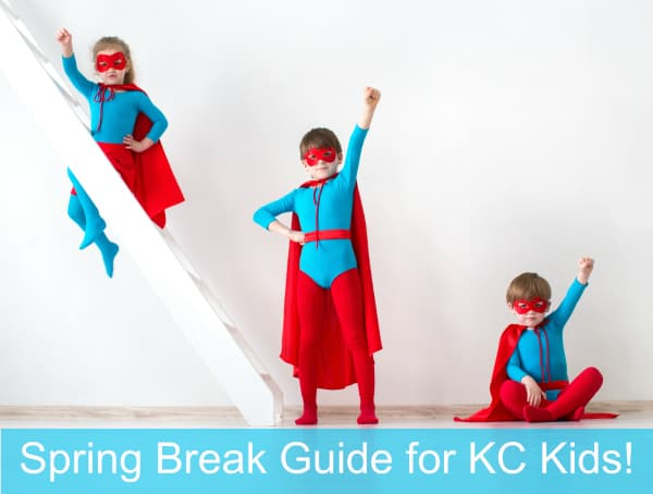 Kansas City Spring Break Guide for Kids